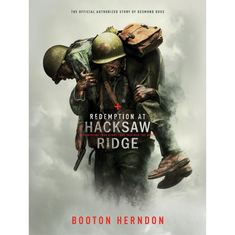 Redemption at Hacksaw Ridge (The Unlikeliest Hero)