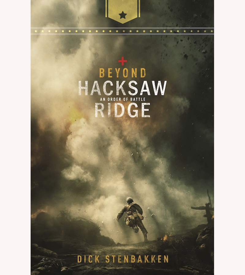 Beyond Hacksaw Ridge: An Order of Battle